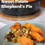 Vegetarian Sweet Potato Shepherd's Pie #SundaySupper